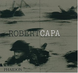 Robert Capa - The definitive collection